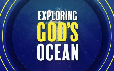 Exploring God's Ocean – Part 1
